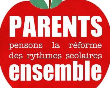 Parents, pensons la réforme des rythmes scolaires ensemble.