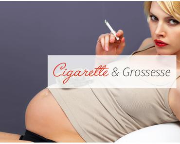 Cigarette & Grossesse …