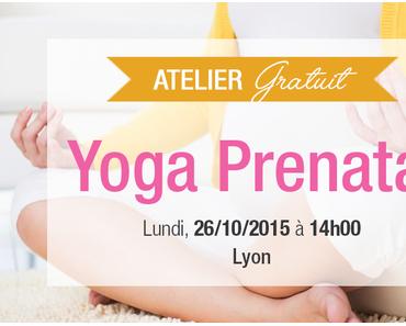 [Atelier] Yoga prénatal à Lyon