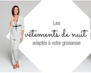 Les vêtements de nuit adaptés à la grossesse