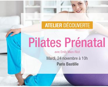 [Atelier] Pilates prénatal avec Emily : le 24/11/15
