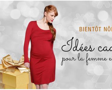 Des idées de cadeaux de Noel pour une future maman