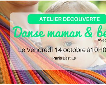 Atelier découverte : Danse maman & bébé