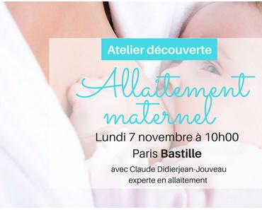 Un atelier gratuit sur l'allaitement maternel sur Paris !