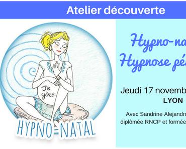 Atelier découverte gratuit à Lyon: Hypno-natal et hypnose périnatale