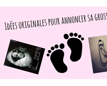 Idées originales pour annoncer sa grossesse