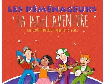 Les Déménageurs débarquent à Bruxelles et à Liège avec leur nouveau spectacle «La petite aventure» {Agenda}