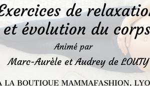 Atelier gratuit Exercices relaxation évolution corps Fevrier 2019 LYON