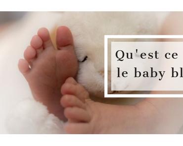 Quelques explications sur le baby blues : que veut vraiment dire ce terme ?